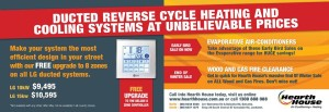 Ducted Reverse cycle heating and cooling systems at unbelievable prices